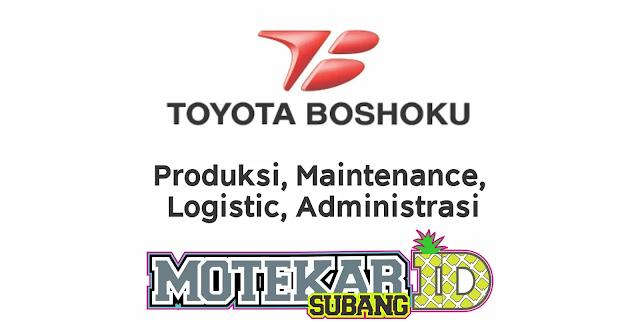 Lowongan Kerja PT Toyota Boshoku Indonesia (TBINA) Juni 2020