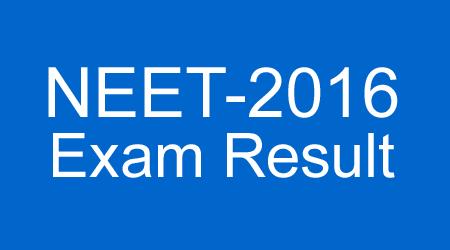 NEET-2016 Exam Result घोषित, यहां देखें