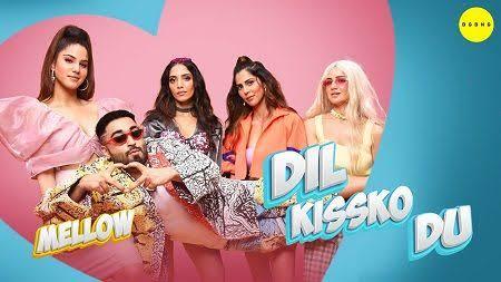 Dil kissko Du lyrics -Mellow
