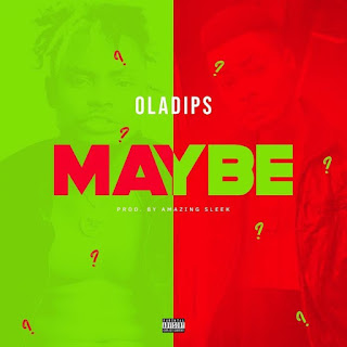 Oladips, maybe mp3 download