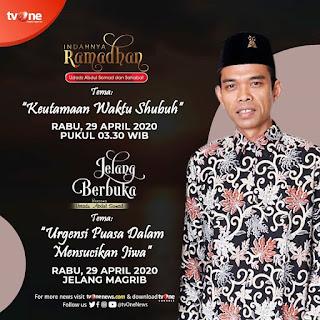 Saksikan Indahnya Ramadhan dan Jelang Berbuka bersama Ustadz Abdul Somad di TVOne 29 April 2020 - Kajian Islam Tarakan