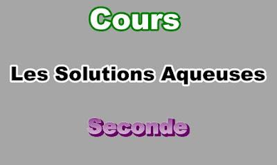 Cours de Solutions Aqueuses Seconde PDF