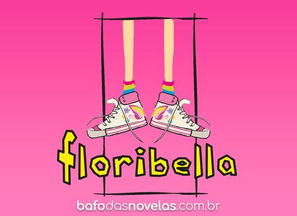 """Band - Resumo Semanal da Novela """"Floribella"""" - de 22 à 26 março 2021"""