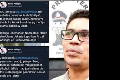 Sindir Anies Baswedan, Akun Twitter @faizalassegaf Dilaporkan ke Polisi