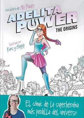 LIBRO - Adelita Power. The Origins : Abi Power  Ilustrada por Kaos & Happip (Montena - 13 octubre 2016) COMIC - YOUTUBER Comprar en Amazon España