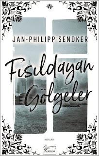 Fısıldayan Gölgeler ||  Jan-Philipp  Sendker