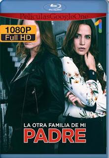 La otra familia de mi padre (2020)[1080p Web-DL] [Latino-Inglés][Google Drive] chapelHD