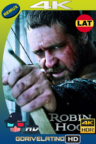 Robin Hood (2010) UNRATED BDRemux 4K HDR Latino-Ingles MKV