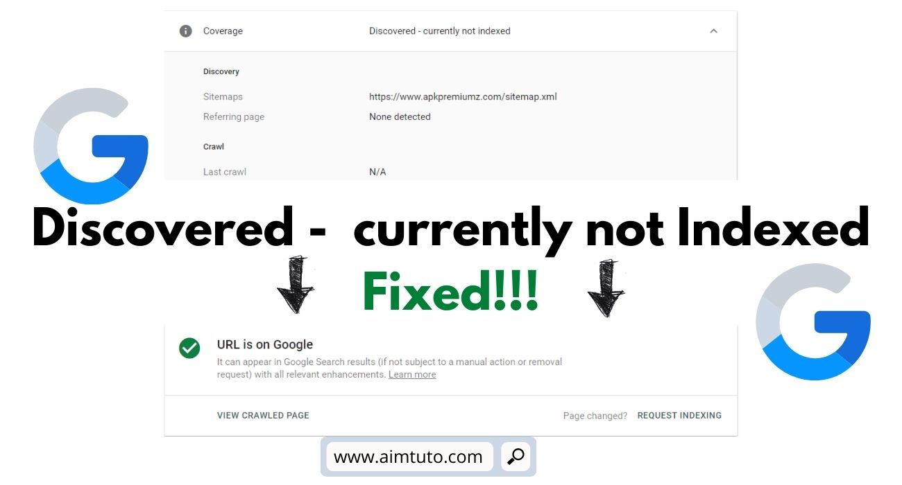 How to Fix Discovered - currently not indexed error in Google Search Console