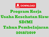 Program Kerja Usaha Kesehatan Siswa SD/MI Tahun Pembelajaran 2018/2019