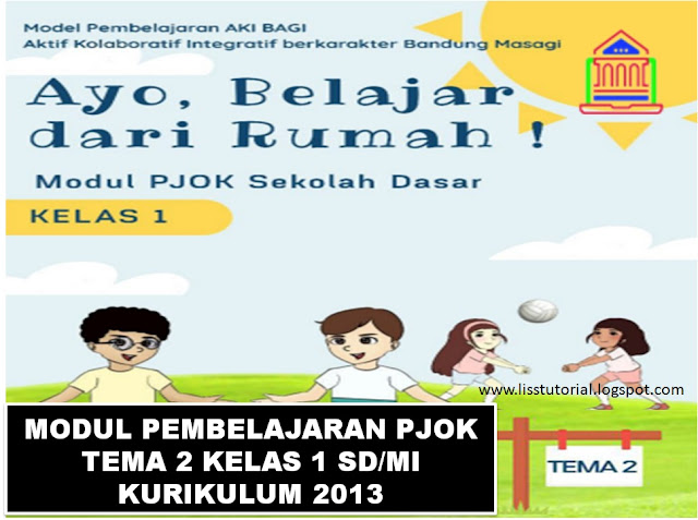 Modul Pembelajaran Daring PJOK Tema 2 kls 1 sd/i