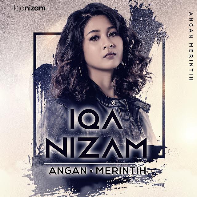 Lirik Lagu Angan Merintih - Iqa Nizam