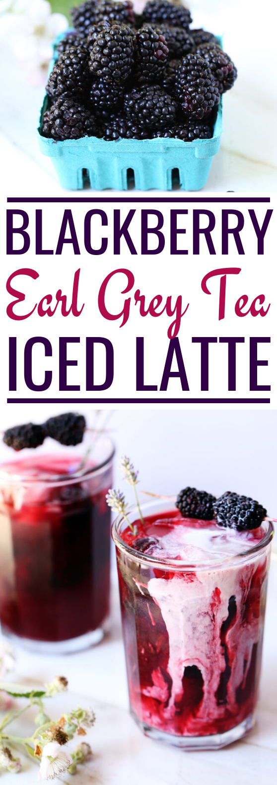 Iced Blackberry Infused Earl Grey Tea #drink #recipes #tea #latte #refreshing