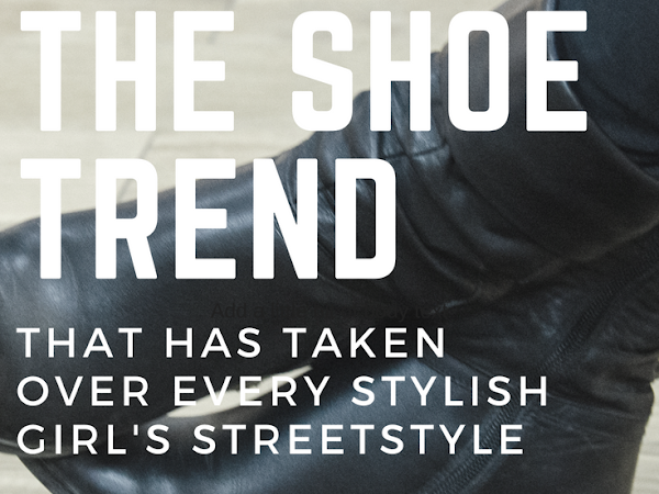 The Shoe Trend That Has Taken Over Every Stylish Girl's Street Style