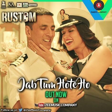 Jab Tum Hote Ho - Rustom (2016)