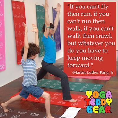 MLK, MLK Day, Martin Luther King Jr., MLK Quote, Yoga, Yoga Teddy Bear, Yogateddybeartv, High Lunge, Alanasana, moving forward