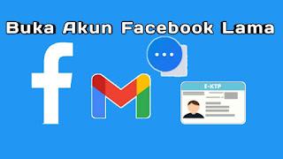 cara buka akun facebook lama