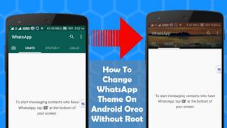 Cara Mengubah Tema WhatsApp Di Android Oreo Tanpa Root, Begini Caranya