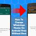 Cara Mengganti Tema WhatsApp Di Android Oreo Tanpa Root, Begini Caranya