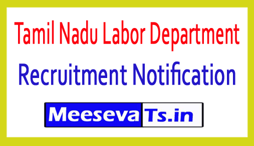 Tamil Nadu Labor Department Recruitment