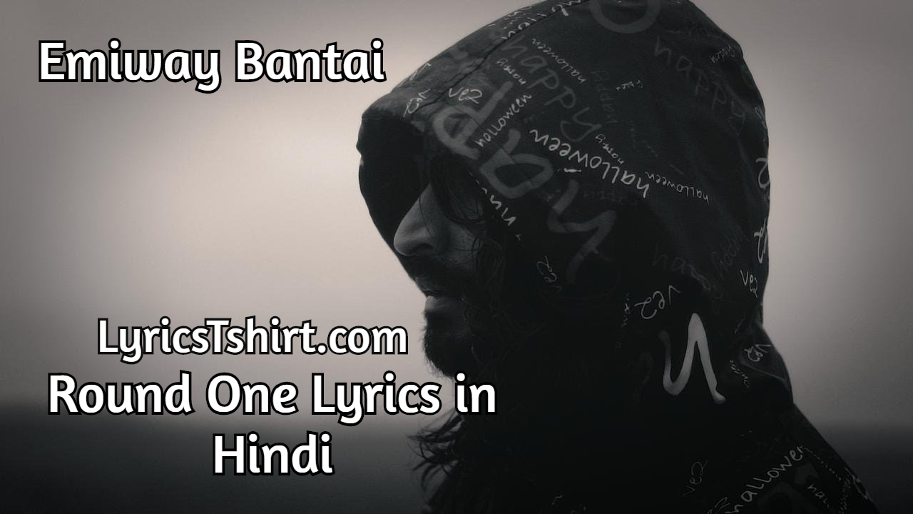 Round One Lyrics in Hindi