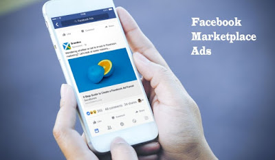Facebook Marketplace Ads – How the Marketplace Ads Work