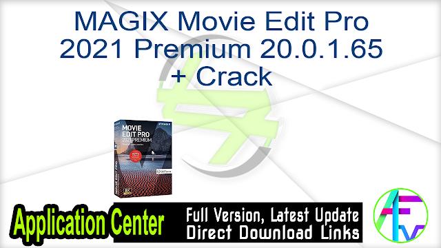MAGIX Movie Edit Pro 2021 Premium 20.0.1.65 + Crack