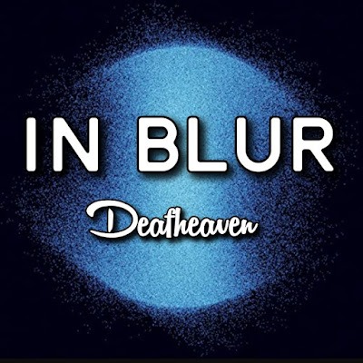 Deafheaven's Song: IN BLUR - Chorus: What does daylight look like in this chaos of cold.. Streaming - MP3 Download
