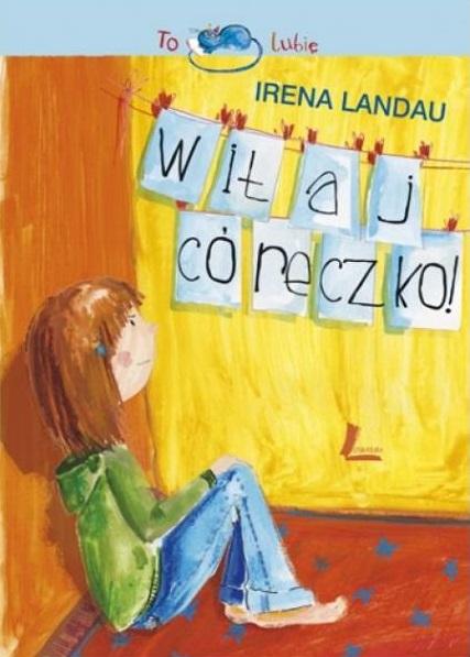 Witaj, córeczko! - Irena Landau