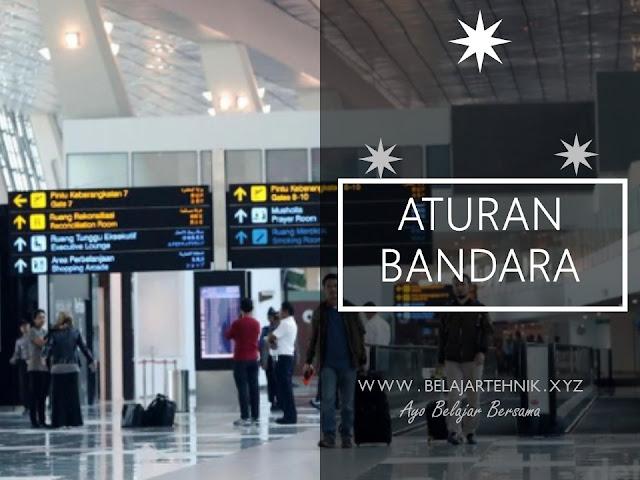 Aturan Perjalanan Di Bandara Internasional