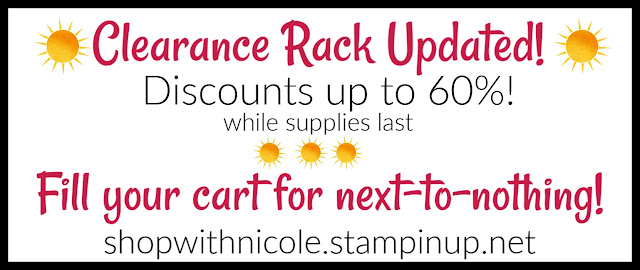 stampin' up! clearance rack update, craft supplies, craft supplies bargains, nicole steele, the joyful stamper, independent stampin' up! demonstrator
