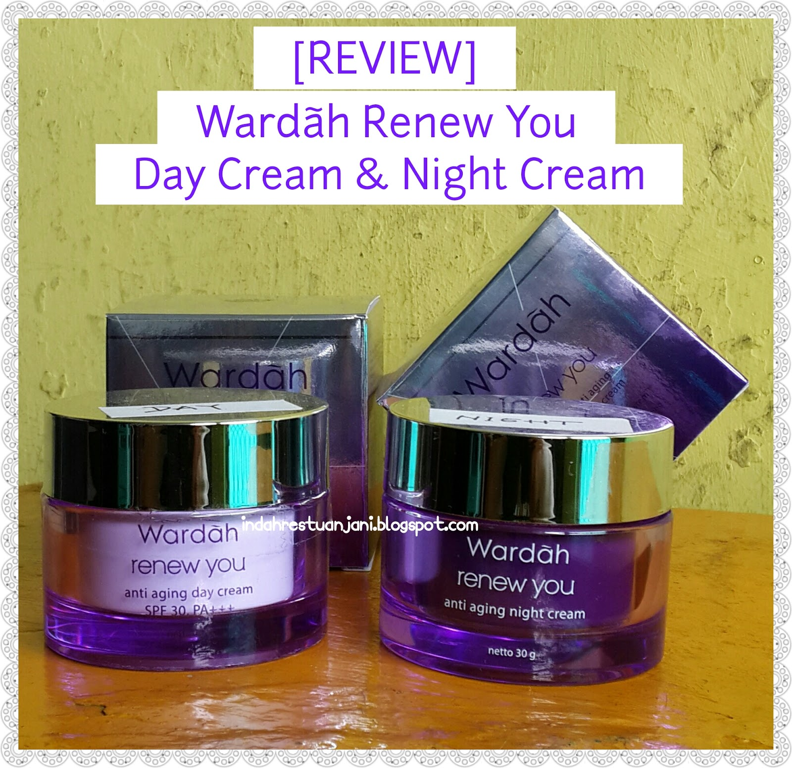 [REVIEW] WARDAH RENEW YOU DAY CREAM & NIGHT CREAM