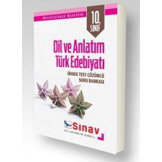 Sınav 10.Sınıf Dil ve Anlatım Türk Edebiyatı Örnek Test Çözümlü Soru Bankası