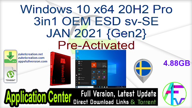 Windows 10 x64 20H2 Pro 3in1 OEM ESD sv-SE JAN 2021 {Gen2} Pre-Activated