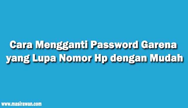 Cara Mengganti Password Garena yang Lupa Nomor Hp dengan Mudah
