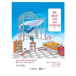 Đi Làm Có Vui Không? ebook PDF EPUB AWZ3 PRC MOBI