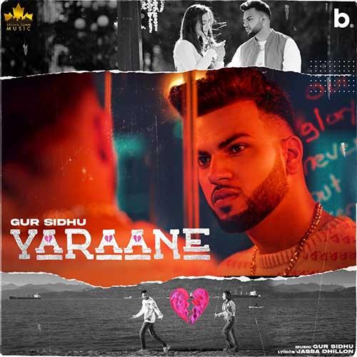 Yaraane Lyrics - Gur Sidhu
