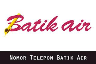 Nomor Telepon Batik Air Bebas Pulsa