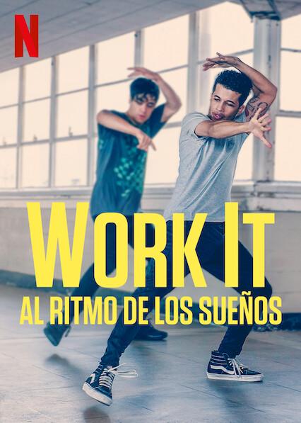 Work it (2020) NF WEB-DL 1080p Latino