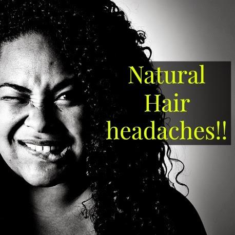 Natural hair headaches!!