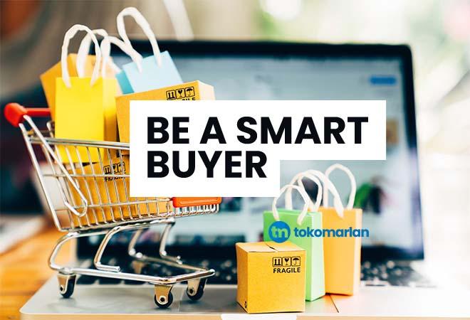 Please Be A Smart Buyer Apa Artinya