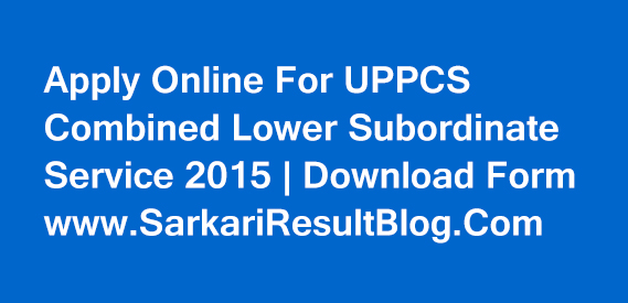 UPPCS Lower Subordinate Service 2015