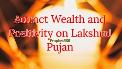 Attract Money and Abundance on Lakshmi Pujan in the festival of Diwali
