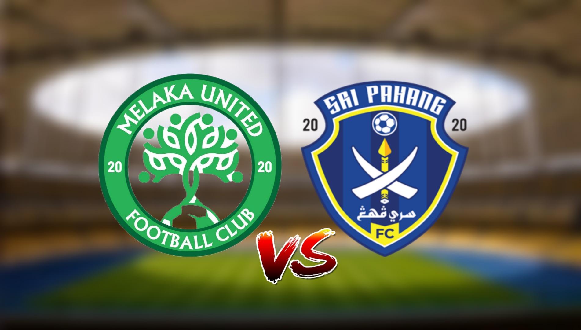 Live Streaming Melaka United vs Sri Pahang FC Liga Super 13.3.2021