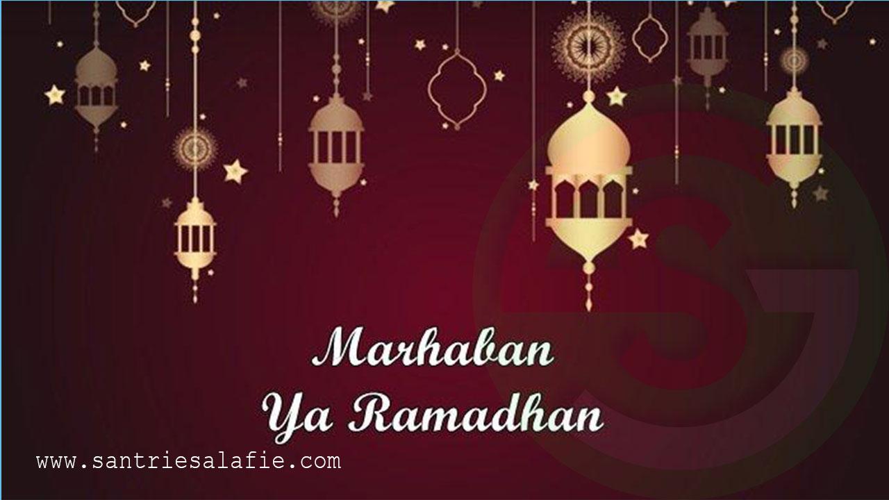 Keistimewaan Bulan Suci Ramadhan yang Tiada Tara by Santrie Salafie