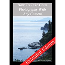 How To Take Great Photographs On Any Camera