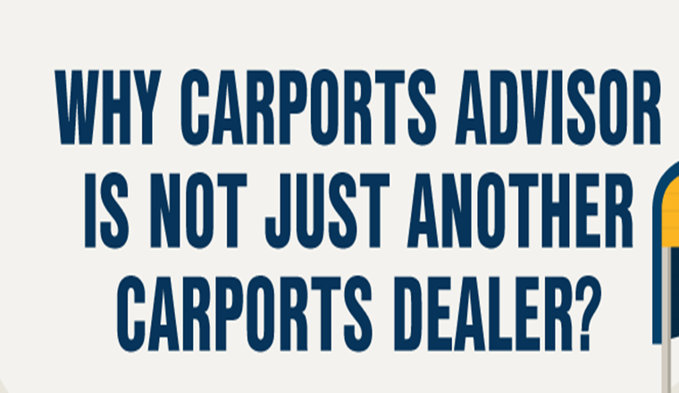 Why Carports Advisor is Not Just Another Carports Dealer? #infographic