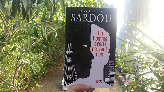 Un homme averti ne vaut rien Romain Sardou happybook happymanda avis chronique livres addict