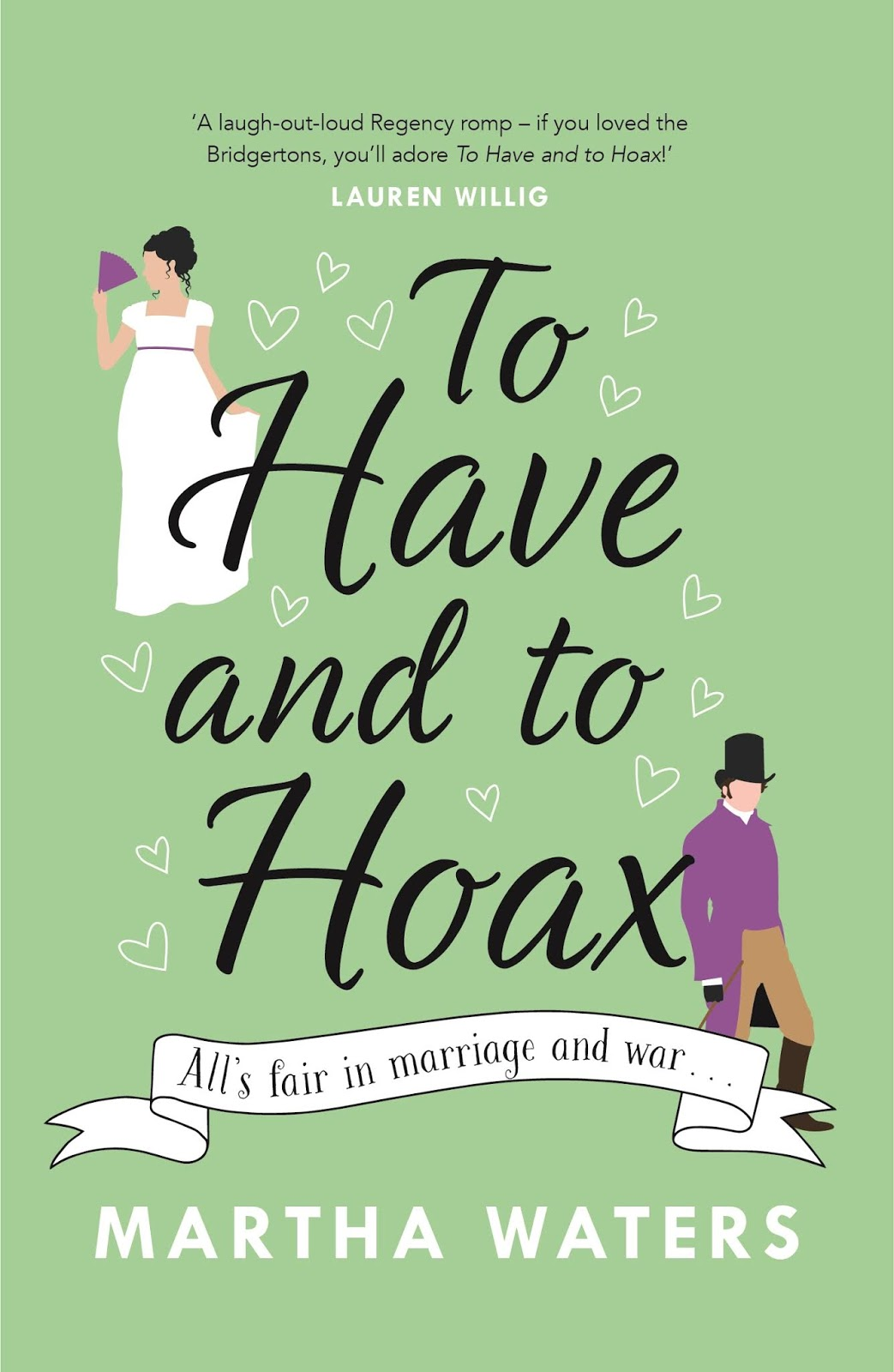 To Have and to Hoax - Martha Waters