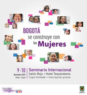 """Seminario Internacional """"Bogotá se construye con las mujeres"""""""